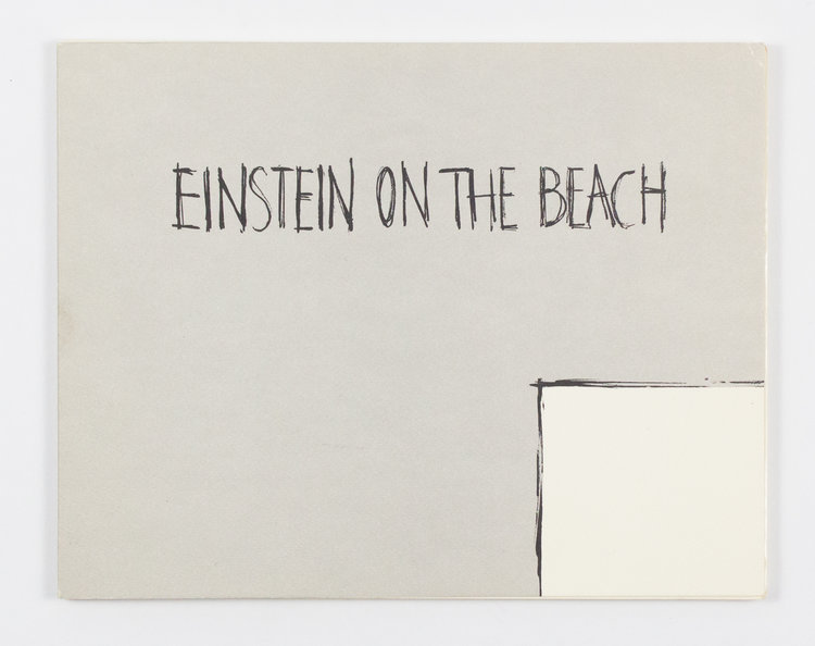 Einstein on the Beach: An Opera in Four Acts (Signed Special Edition). Robert Wilson, Philip Glass.