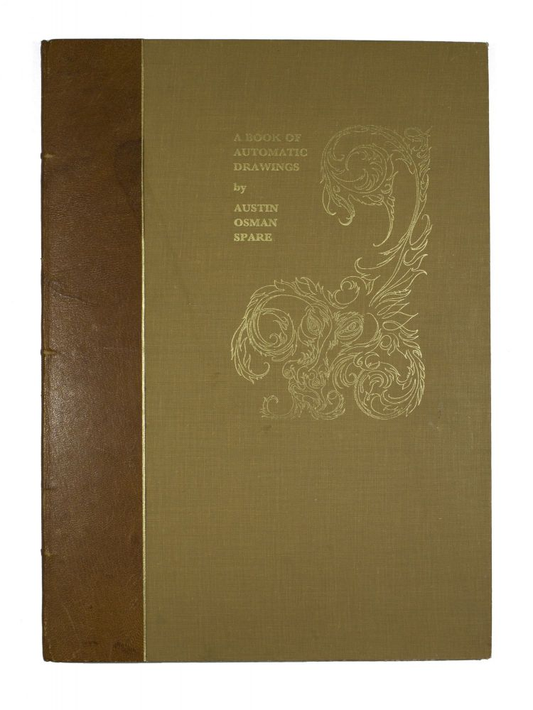 Book of Automatic Drawing. Austin Osman Spare.