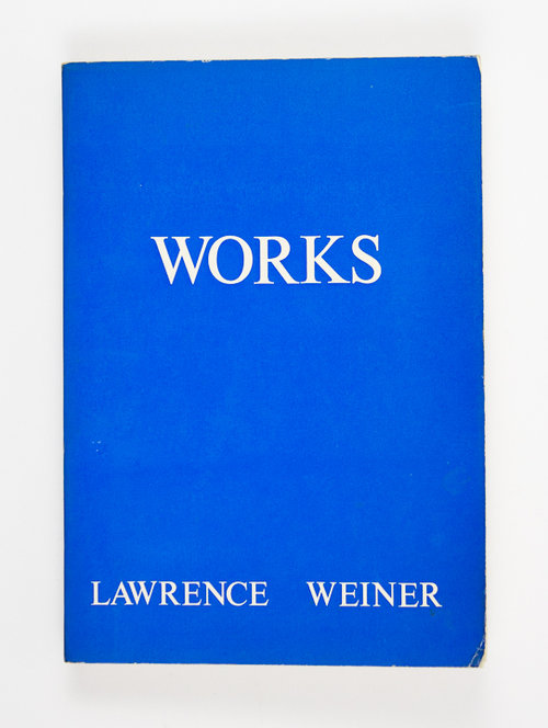 Works. Lawrence Weiner.