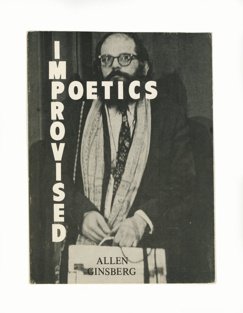 Improvised Poetics. Allen Ginsberg.