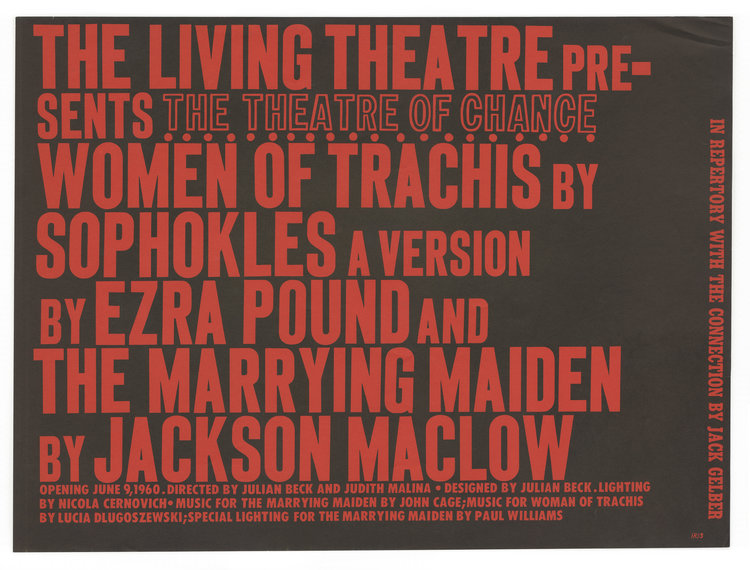Plays by Ezra Pound and Jackson MacLow. Living Theatre.