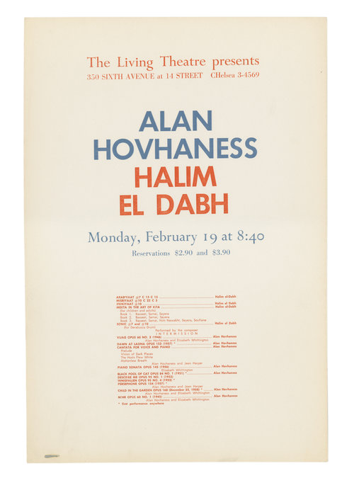 Concerts of Alan Hovhaness and Halim el Dabh. Living Theatre.