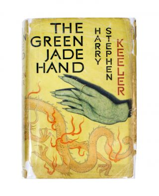 The Green Jade Hand. Harry Stephen Keeler