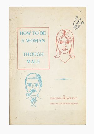 How to be a Woman, Though Male. Virginia Price