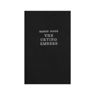 The Crying Embers. Martin Booth
