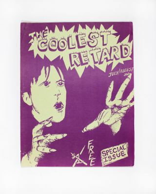 Coolest Retard, No. 8, July/August 1980. ed Craig Schmidt