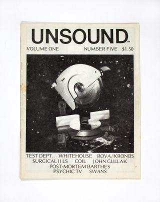 Unsound Volume One Number Five (1984). ed William Davenport