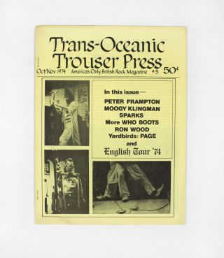 Trans-Oceanic Trouser Press #5 (October/November 1974). Karen Rose Ira Robbins, eds Dave Schulps
