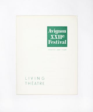 The Living Theatre: Avignon XXII Festival. Jean Vilar