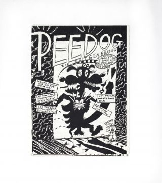 Pee Dog. The Shit Generation/Jay Cotton, Gary Panter, Ed Nukey Nukes, writers and illustrators...