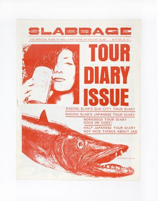 Slabbage, Tour Diary Issue, Winter 86-87. ed Jagory Slab