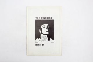 The Feverish Issue 4. ed Wilfried Stasch