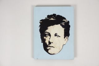 Rimbaud in New York 1978-79. David Wojnarowicz