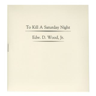 TO KILL A SATURDAY NIGHT PAMPHLET + CD. BOO-HOORAY/Edward D. Wood Jr