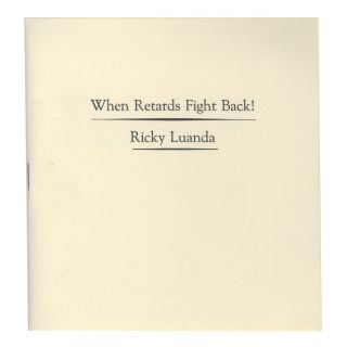 WHEN RETARDS FIGHT BACK! PAMPHLET + DVD. BOO-HOORAY/Ricky Luanda