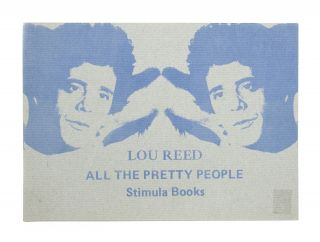 All the Pretty People. Lou Reed