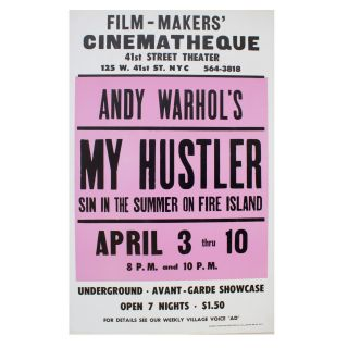 Poster for A Screening of My Hustler at the Film-Makers' Cinematheque. Andy Warhol