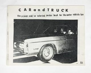 Car and Truck: The Punk And/or Coloring Poster Book for the Motor Vehicle Fan. Richard Kern.