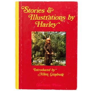 Stories & Illustrations by Harley. Allen Ginsberg, Harley Flanagan