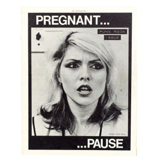 The Pregnant Pause No. 7, Punk Rock Issue. Debbie Harry