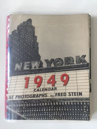 Picturesque New York Calendar for 1949. Fred Stein