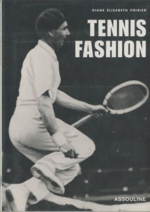 Tennis Fashion. Diane Elisabeth Poirier