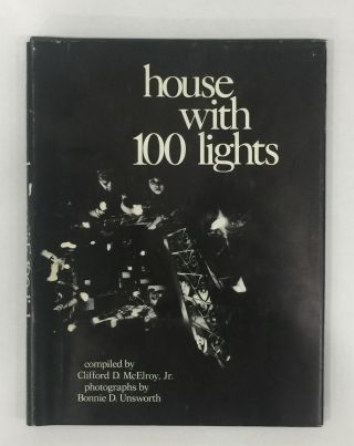 House with 100 Lights. Clifford D. McElroy Jr