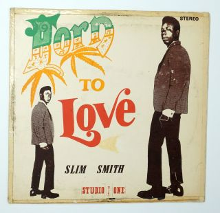 Born to Love. Slim Smith