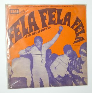 Fela Fela Fela. Fela Ransome-Kuti And His Africa '70