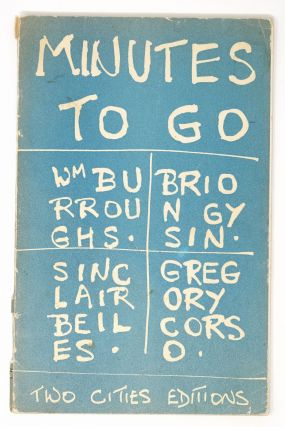 Minutes to Go [signed]. Sinclair Beiles William S. Burroughs, Brion Gysin, Gregory Corso