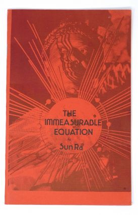 The Immeasurable Equation. Sun Ra