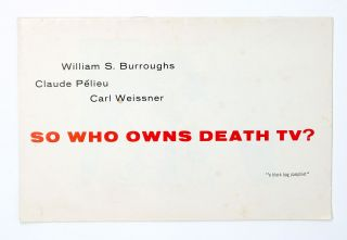 So Who Owns Death TV? Claude Pélieu William S. Burroughs, Carl Weissner