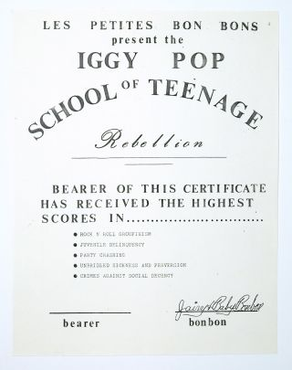 Iggy Pop School of Teenage Rebellion. Les Petites Bonbons
