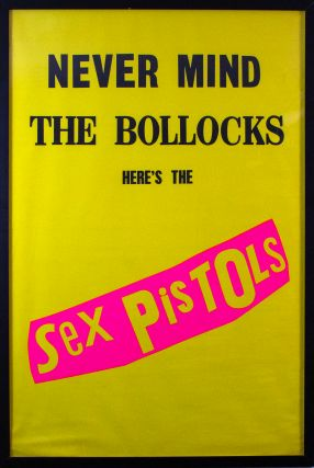 Never Mind the Bollocks Here's the Sex Pistols. Jamie Reid
