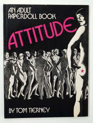 Attitude: An Adult Paperdoll Book. Tom Tierney