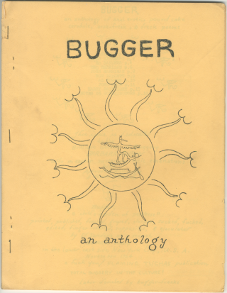 Bugger: An Anthology. Ed Sanders, Ron Padgett Harry Fainlight Ted Berrigan, John Keys,...