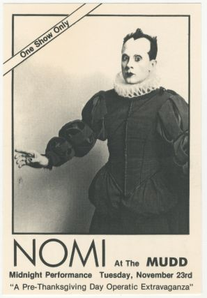 Nomi at the Mudd Club Handbill. Klaus Nomi