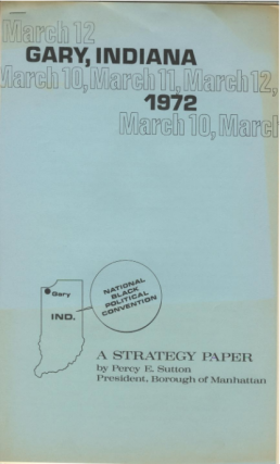 """National Black Political Convention: A Strategy Paper"". Percy E. Sutton"