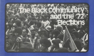 Socialist Workers Party The Black Community and the '72 Elections. Socialist Workers Party
