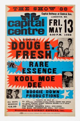 Doug E. Fresh, Rare Essence, Kool Moe Dee, and Boogie Down Productions at Capital Centre. Rare...