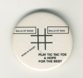 Play Tic Tac Toe & Hope For The Best button. Lawrence Weiner