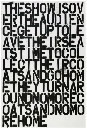 Untitled [The Show is Over...]. Christopher Wool, Felix González-Torres