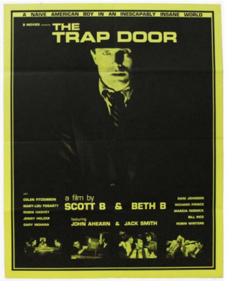The Trap Door. Beth B., Scott B