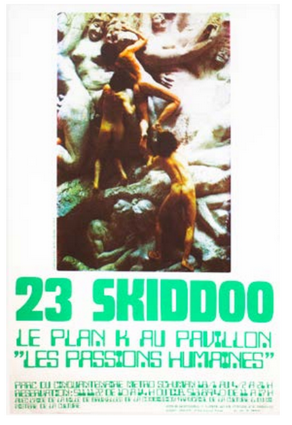 William Burroughs, Joy Division] 23 Skiddoo: Le Plan K at the Human Passions Pavilion....