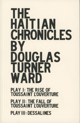 The Haitian Chronicles. Douglas Turner Ward