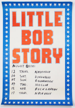 Little Bob Story [with tour info in unknown hand]. Little Bob Story