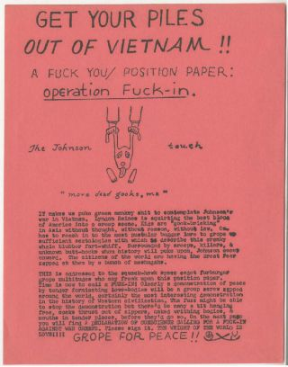 Operation Fuck-in: Get Your Piles Out of Vietnam. Ed Sanders