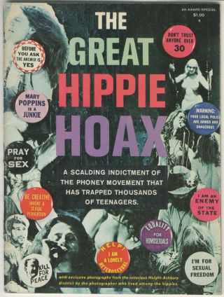 The Great Hippie Hoax: A Scalding Indictment of the Phoney Movement That Has Trapped Thousands of...
