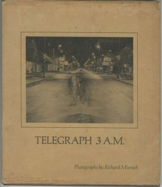 Telegraph 3 A.M. [Signed]. Richard Misrach