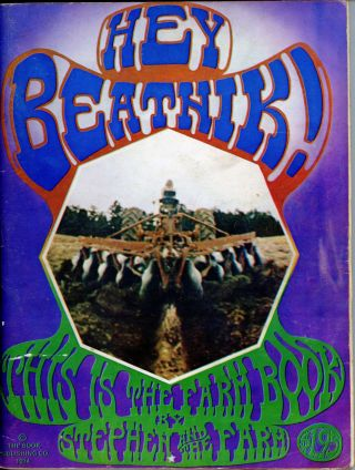 Hey Beatnik! This is the Farm Book [with fold-out poster]. Stephen Gaskin, the Farm